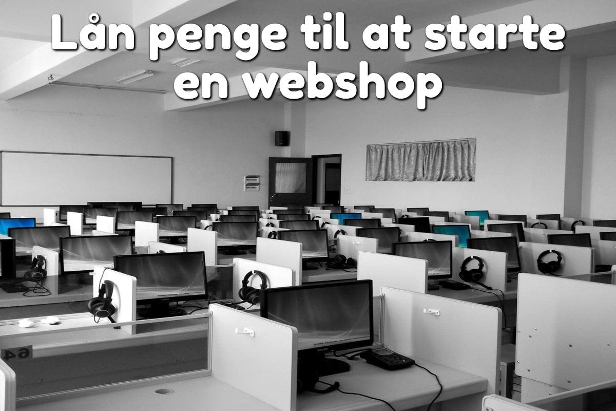 Lån penge til at starte en webshop